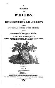 A history of Whitby, and Streoneshalh Abbey - Frontispiece